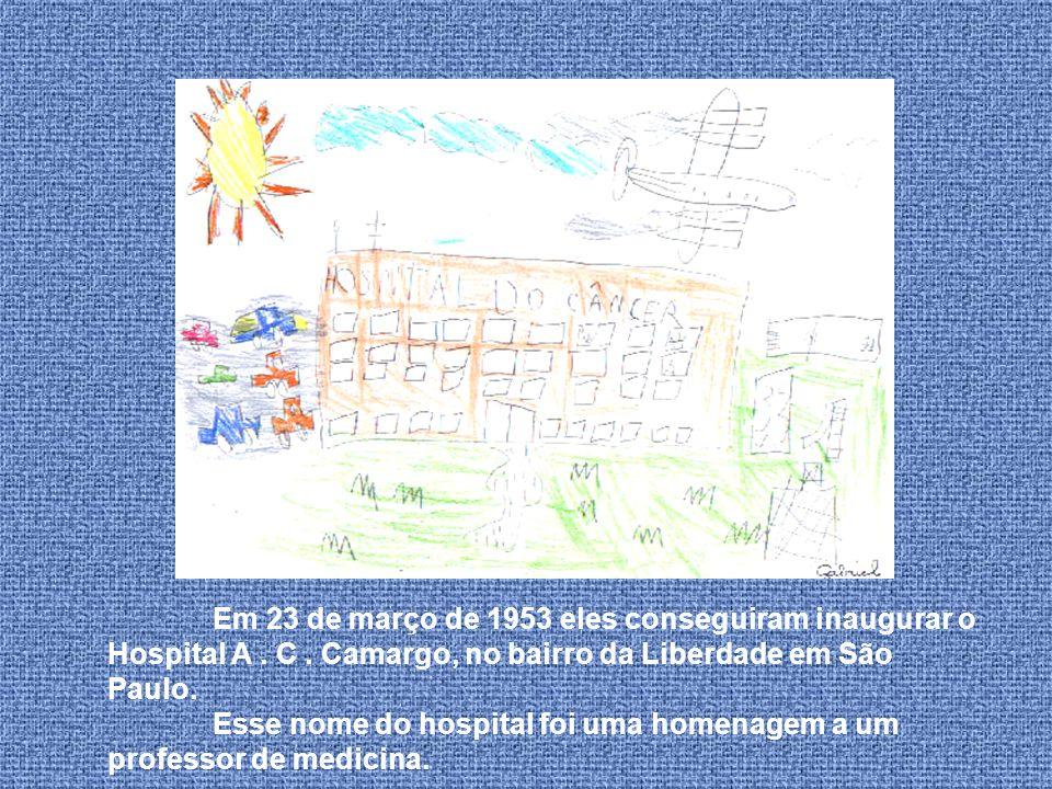 Em 23 de março de 1953 eles conseguiram inaugurar o Hospital A. C