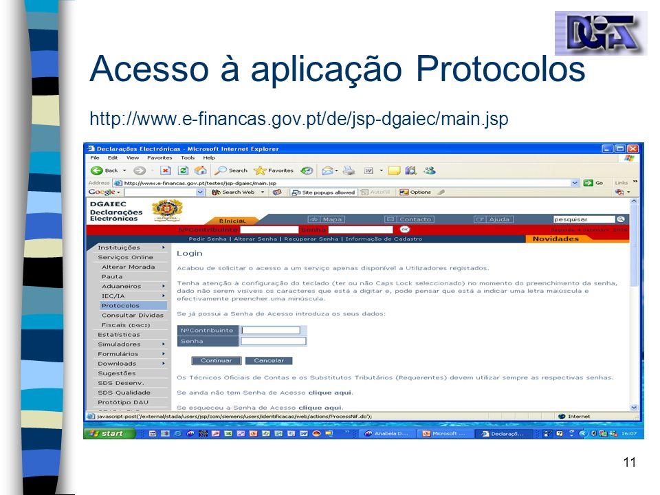 Acesso à aplicação Protocolos http://www. e-financas. gov