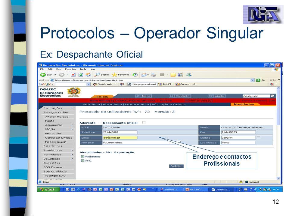 Protocolos – Operador Singular Ex: Despachante Oficial