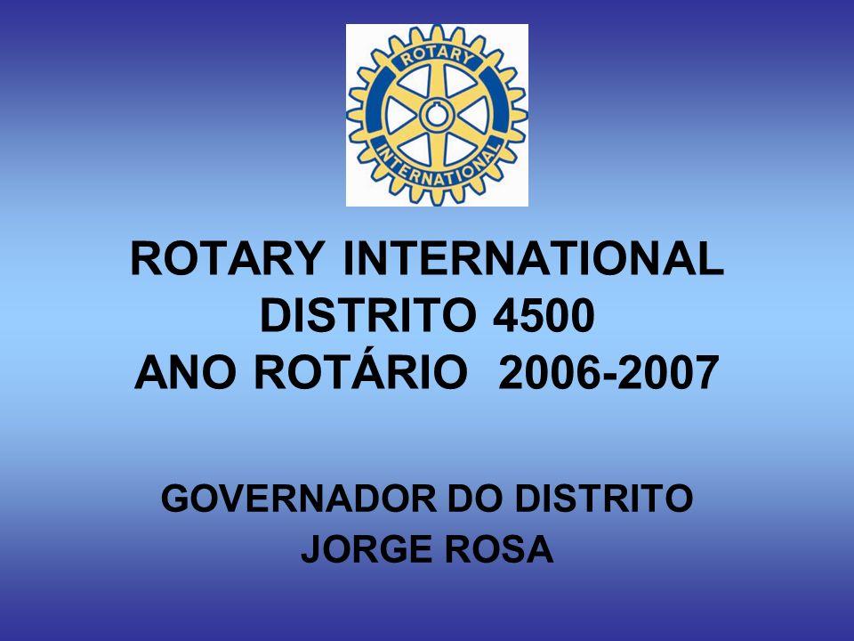 ROTARY INTERNATIONAL DISTRITO 4500 ANO ROTÁRIO 2006-2007
