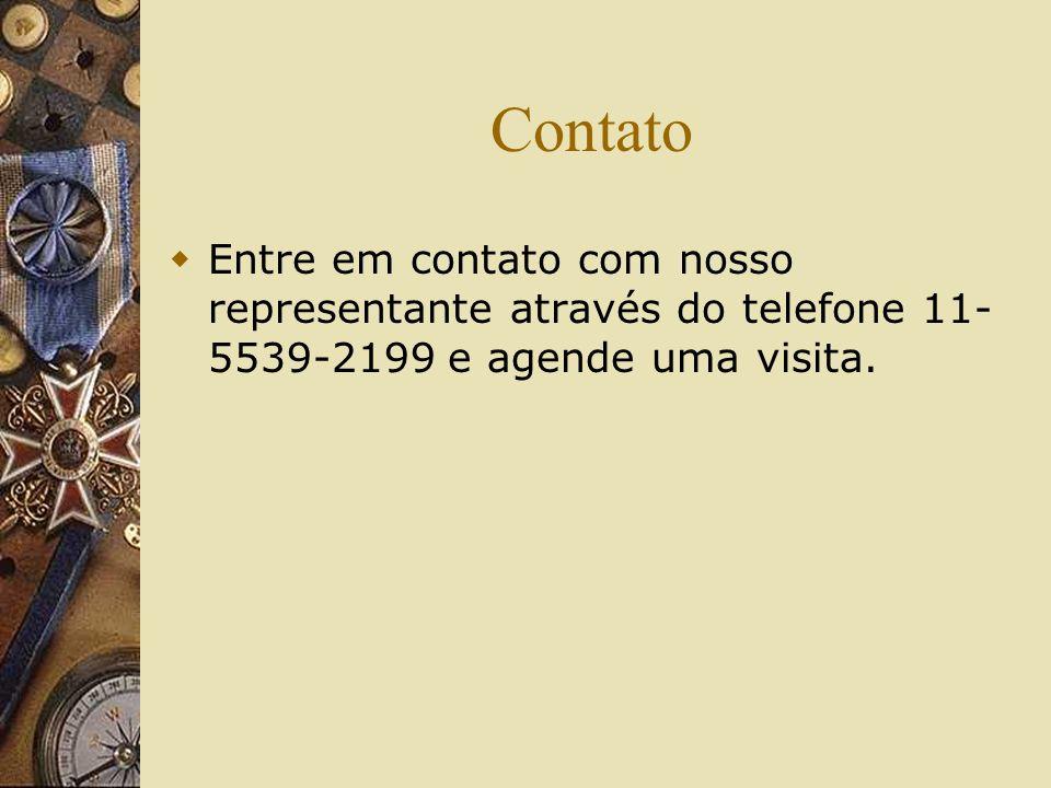 Contato Entre em contato com nosso representante através do telefone 11-5539-2199 e agende uma visita.