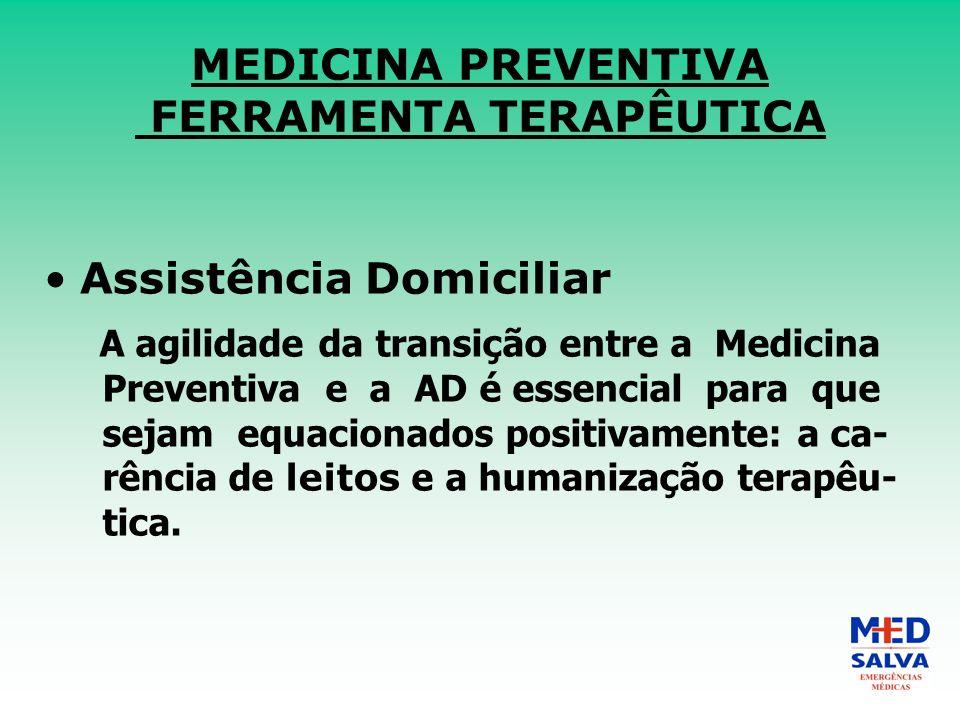MEDICINA PREVENTIVA FERRAMENTA TERAPÊUTICA