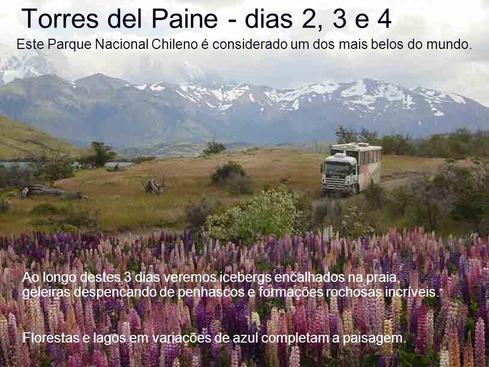 Torres del Paine - dias 2, 3 e 4