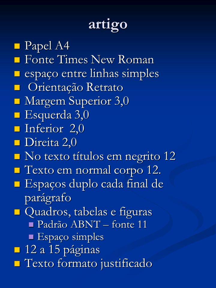 artigo Papel A4 Fonte Times New Roman espaço entre linhas simples