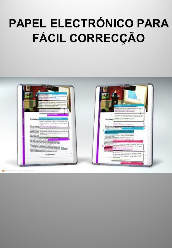PAPEL ELECTRÓNICO PARA FÁCIL CORRECÇÃO