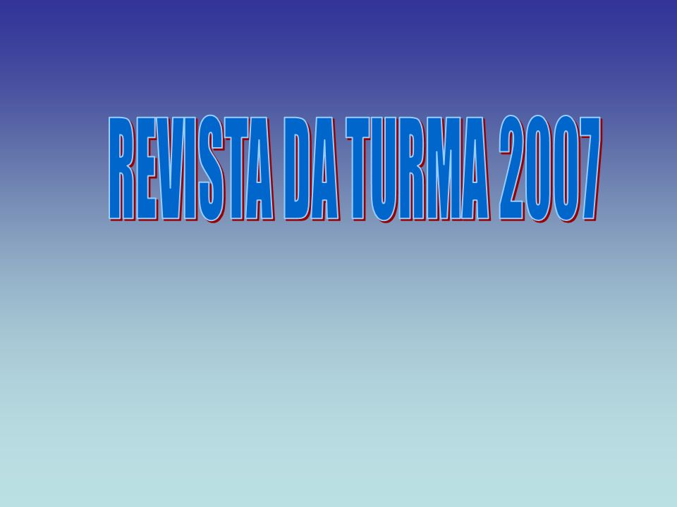 REVISTA DA TURMA 2007