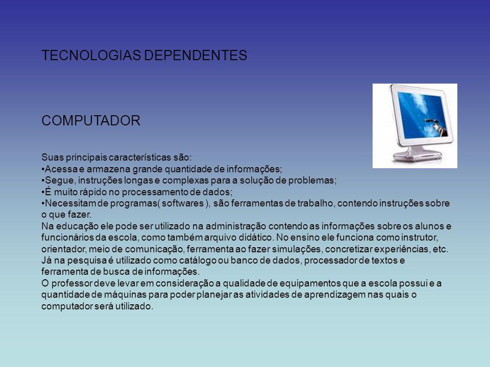 TECNOLOGIAS DEPENDENTES