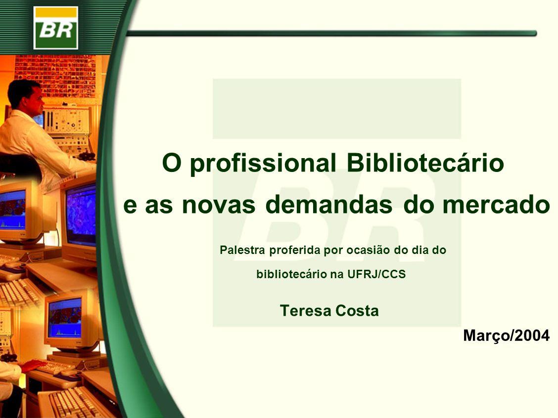O profissional Bibliotecário e as novas demandas do mercado Palestra proferida por ocasião do dia do bibliotecário na UFRJ/CCS Teresa Costa