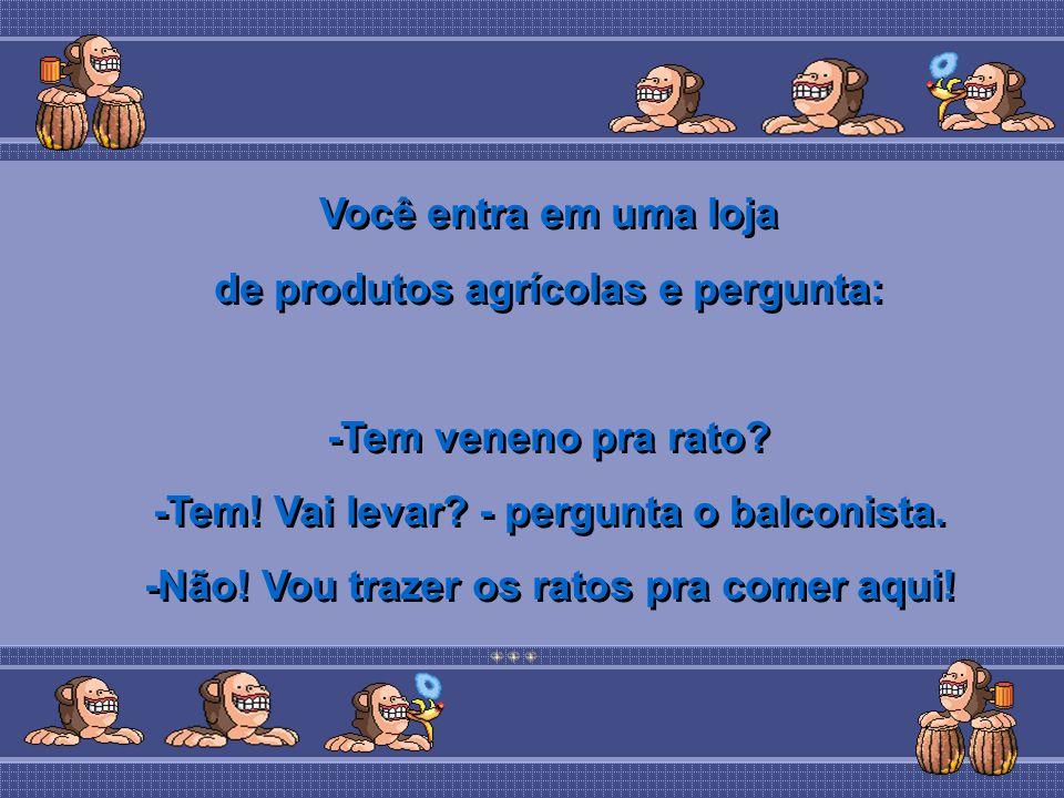 de produtos agrícolas e pergunta:
