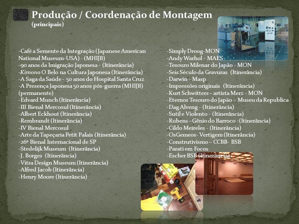 Produção / Coordenação de Montagem