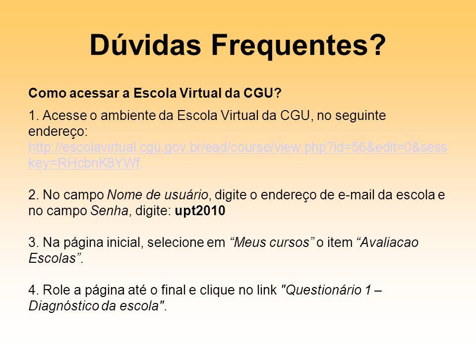Dúvidas Frequentes Como acessar a Escola Virtual da CGU