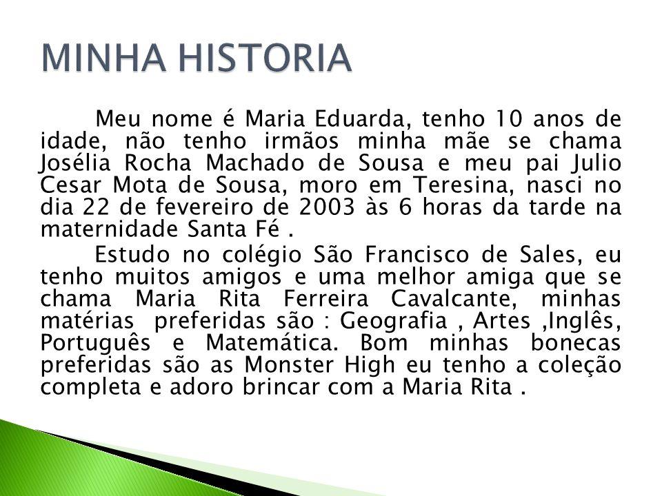MINHA HISTORIA