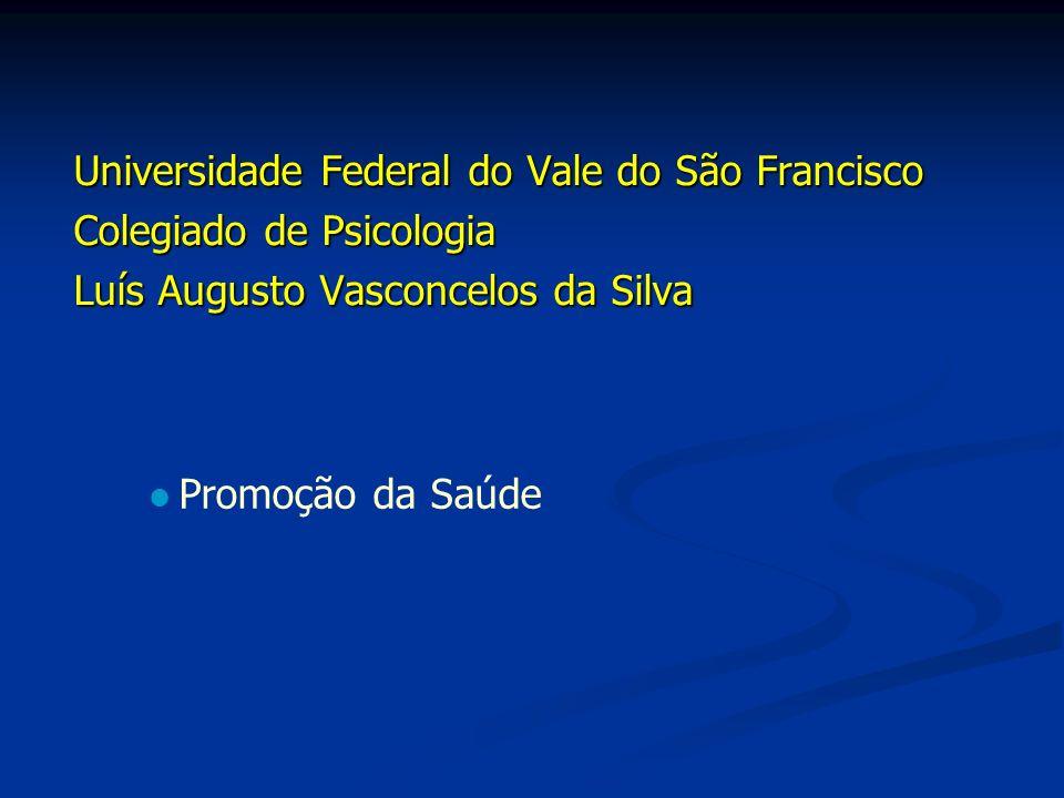 Universidade Federal do Vale do São Francisco Colegiado de Psicologia