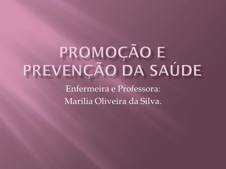 Promoção e Prevenção da Saúde
