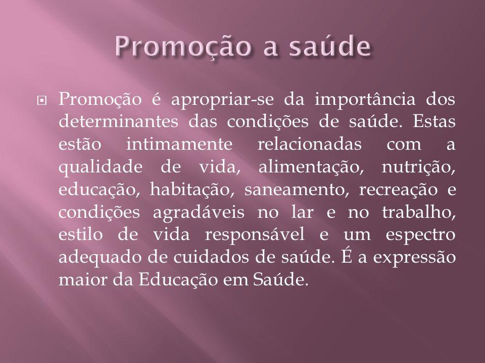Promoção a saúde