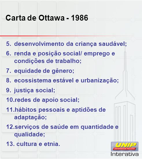 Carta de Ottawa - 1986 desenvolvimento da criança saudável;