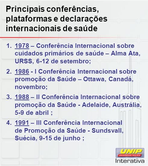 Principais conferências, plataformas e declarações internacionais de saúde