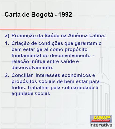 Carta de Bogotá - 1992 Promoção da Saúde na América Latina: