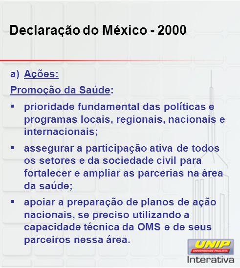 Declaração do México - 2000 Ações: Promoção da Saúde: