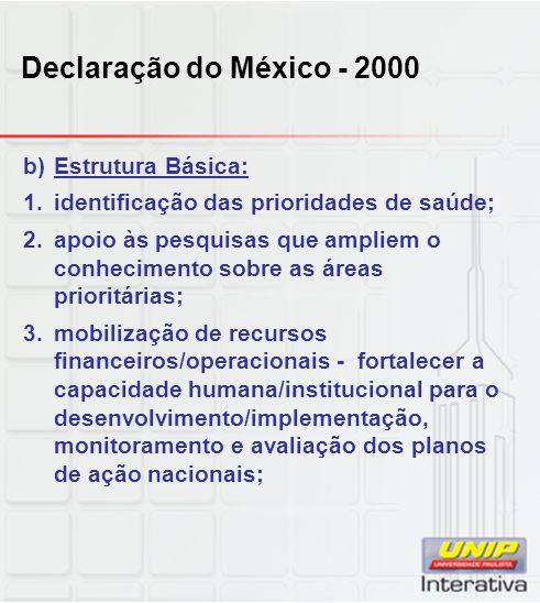 Declaração do México - 2000 Estrutura Básica: