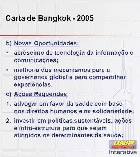 Carta de Bangkok - 2005 Novas Oportunidades: