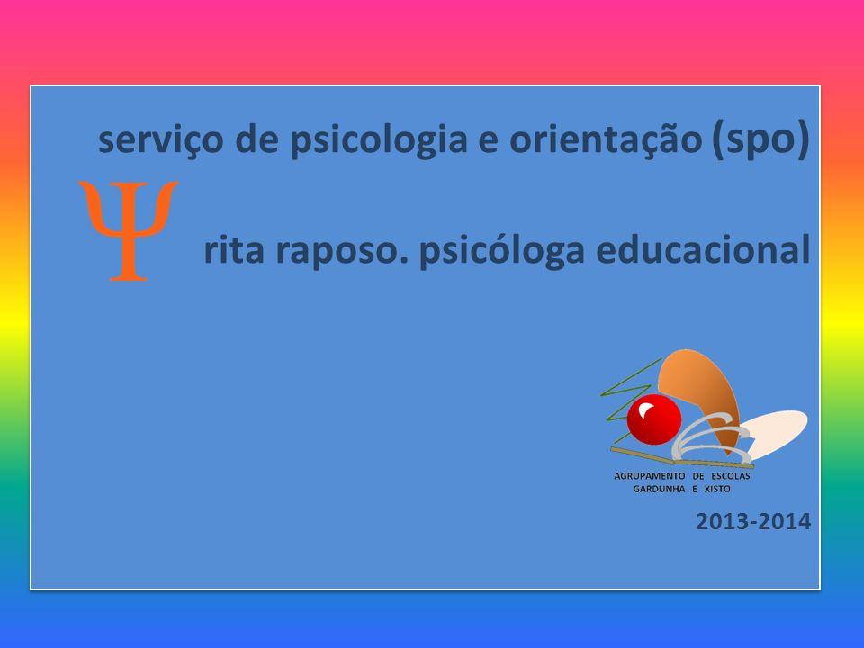 serviço de psicologia e orientação (spo) rita raposo
