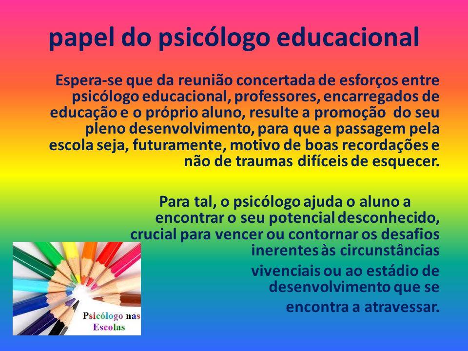 papel do psicólogo educacional