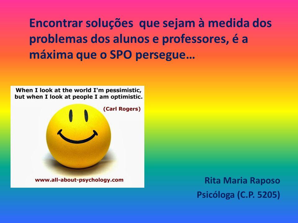 Encontrar soluções que sejam à medida dos problemas dos alunos e professores, é a máxima que o SPO persegue…