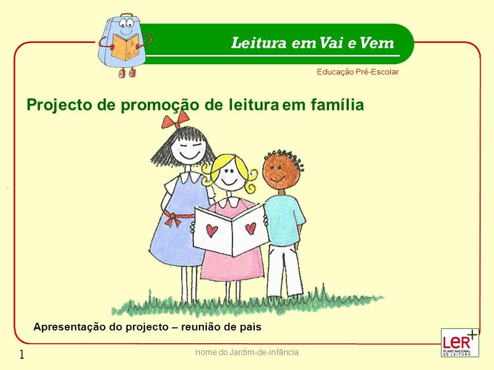 Apresentação do projecto – reunião de pais