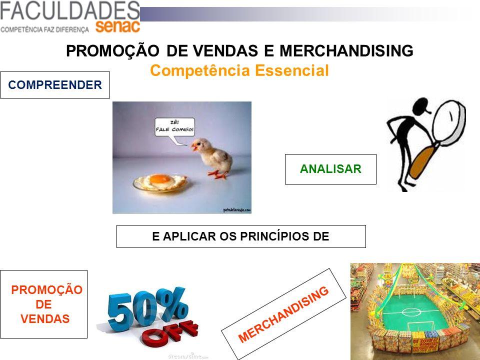 PROMOÇÃO DE VENDAS E MERCHANDISING Competência Essencial