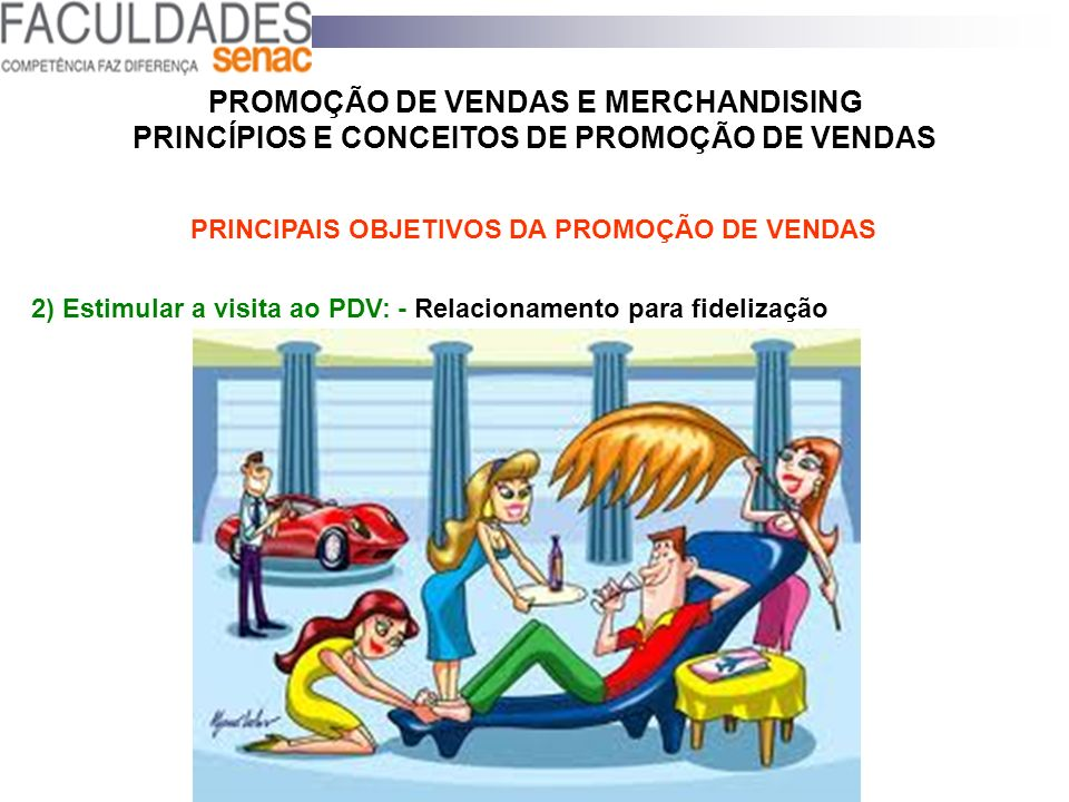 PRINCIPAIS OBJETIVOS DA PROMOÇÃO DE VENDAS