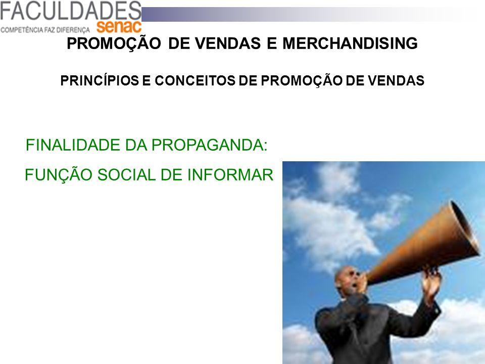 FINALIDADE DA PROPAGANDA: FUNÇÃO SOCIAL DE INFORMAR