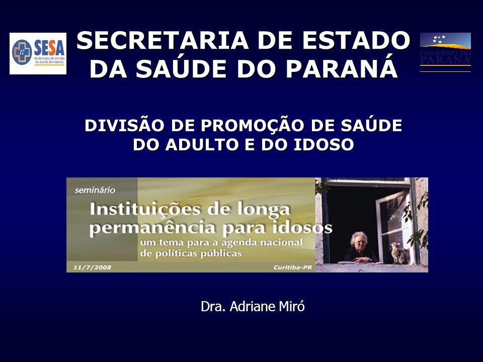 SECRETARIA DE ESTADO DA SAÚDE DO PARANÁ
