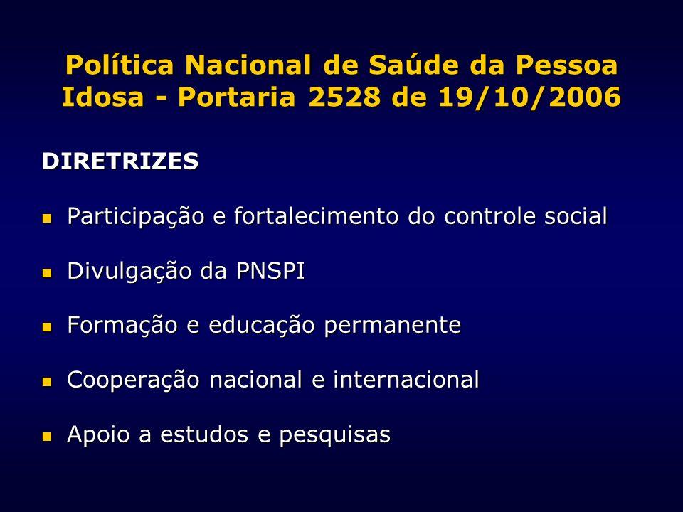 Política Nacional de Saúde da Pessoa Idosa - Portaria 2528 de 19/10/2006