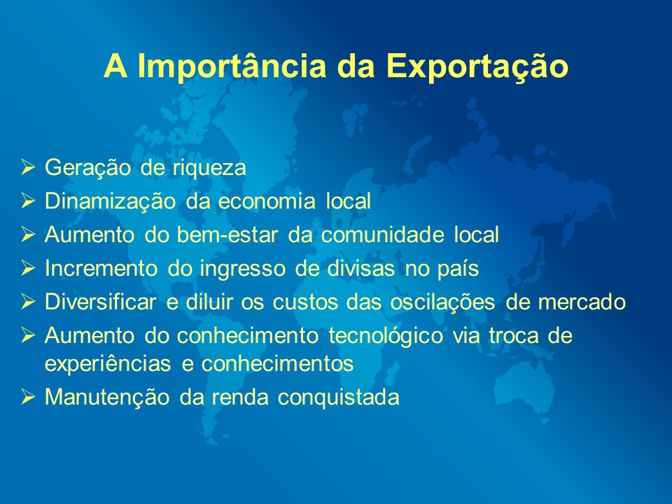 A Importância da Exportação
