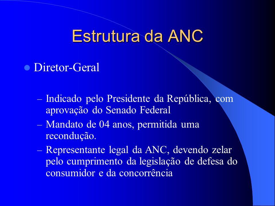 Estrutura da ANC Diretor-Geral