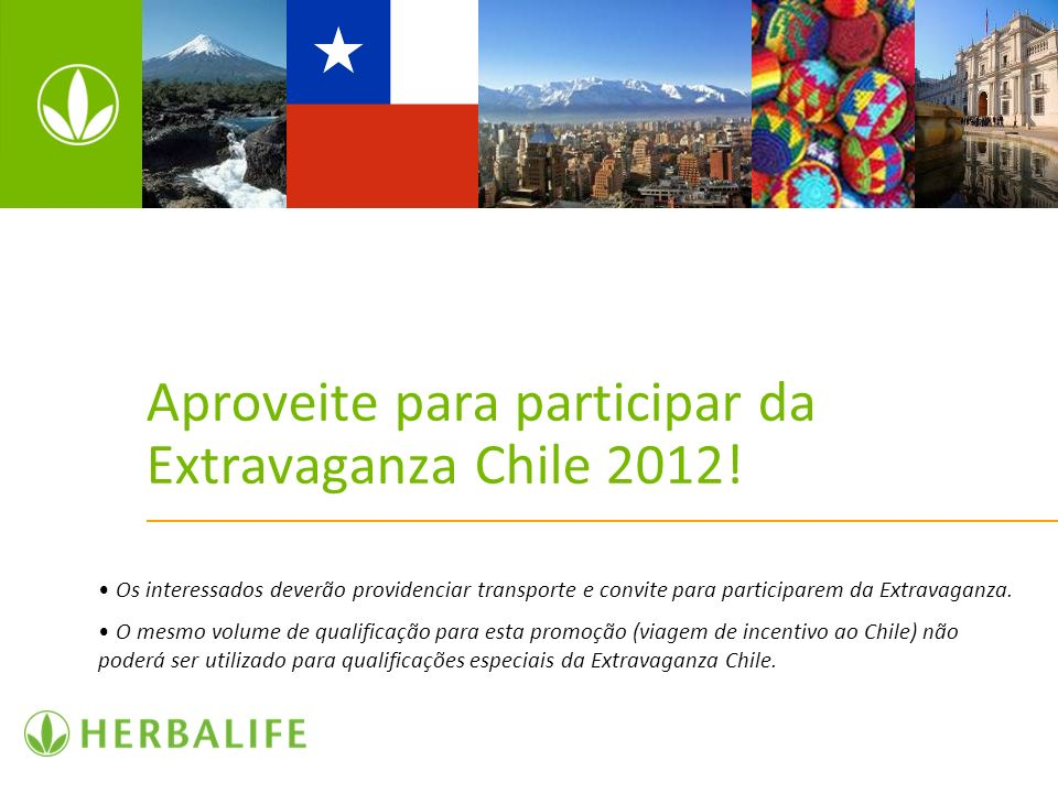 Aproveite para participar da Extravaganza Chile 2012!