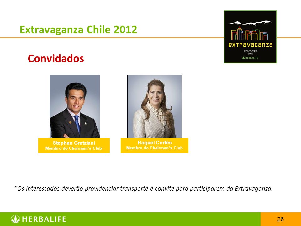 Extravaganza Chile 2012 Convidados