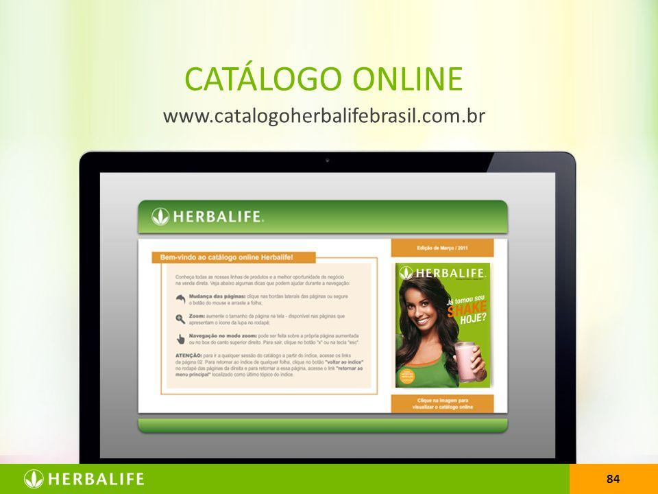 www.catalogoherbalifebrasil.com.br CATÁLOGO ONLINE 84