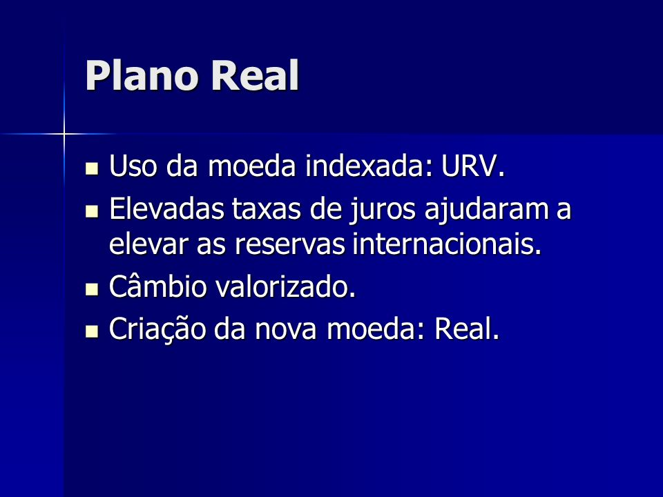 Plano Real Uso da moeda indexada: URV.
