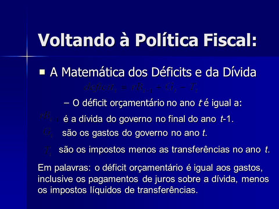 Voltando à Política Fiscal: