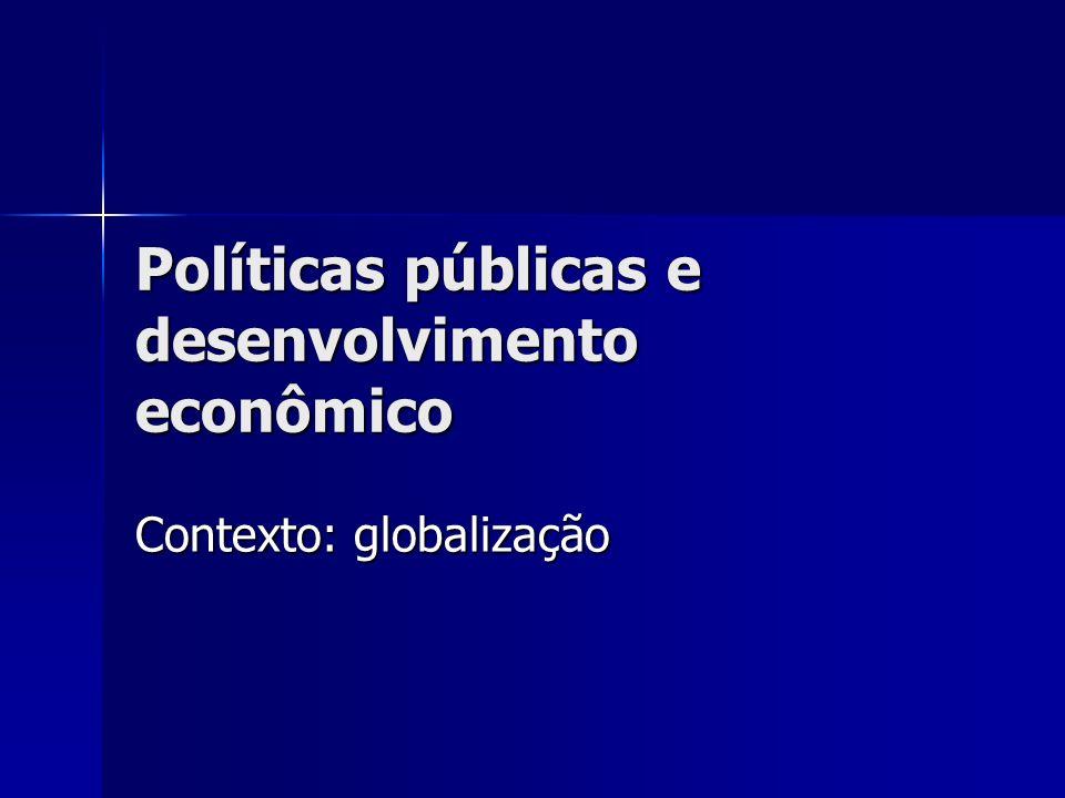 Políticas públicas e desenvolvimento econômico