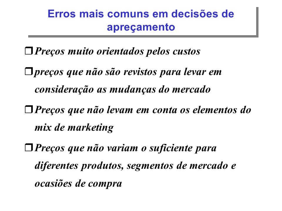 Erros mais comuns em decisões de apreçamento