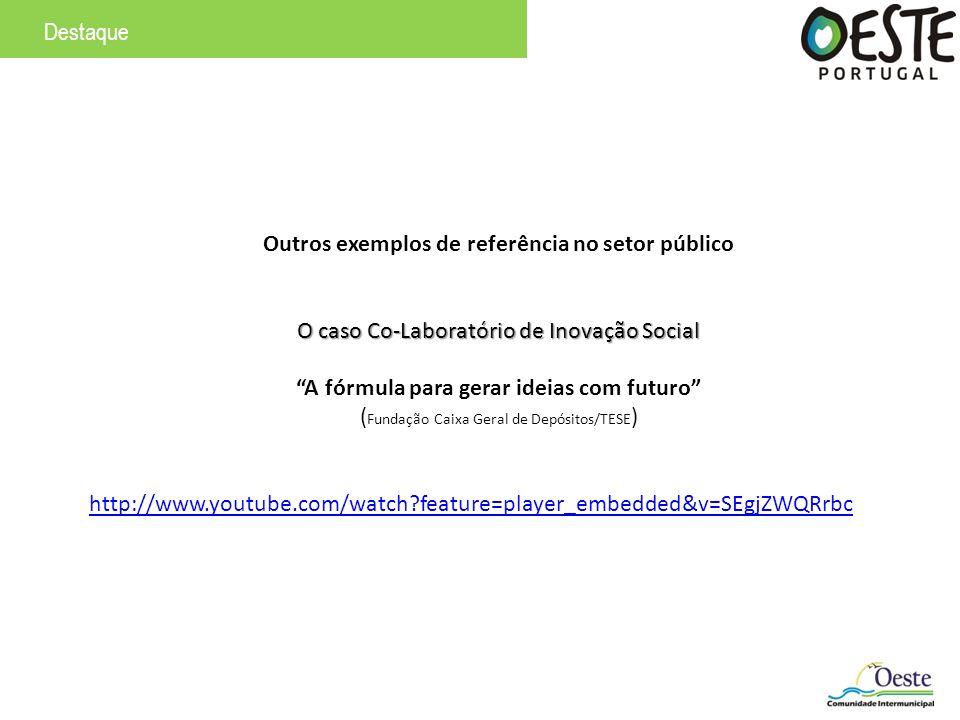 Outros exemplos de referência no setor público