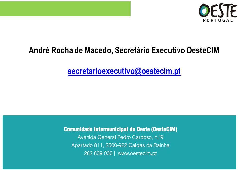 André Rocha de Macedo, Secretário Executivo OesteCIM