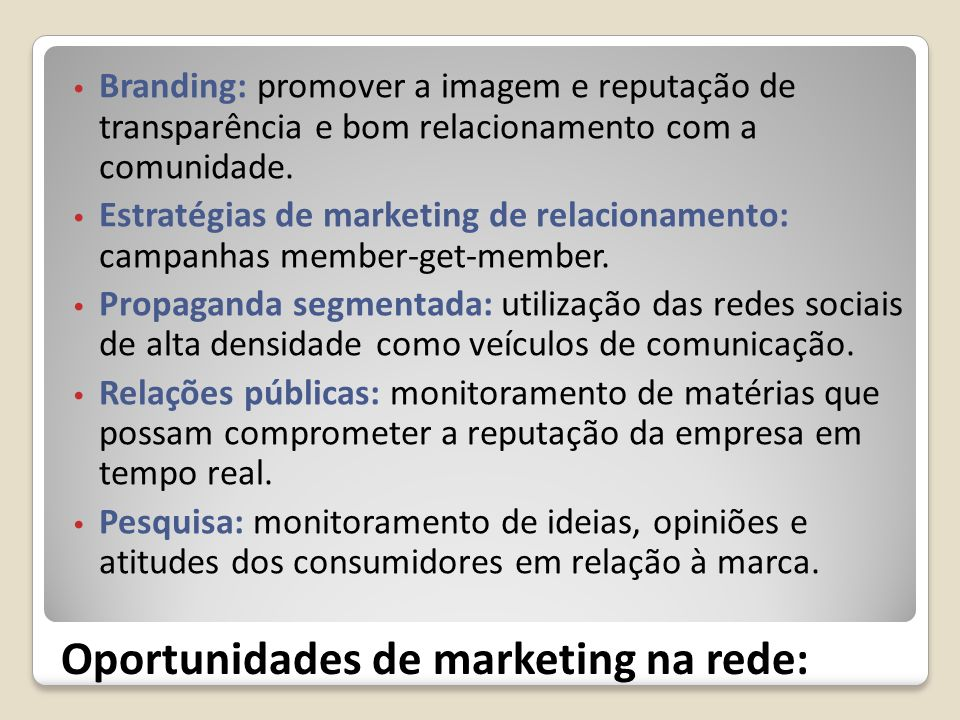 Oportunidades de marketing na rede:
