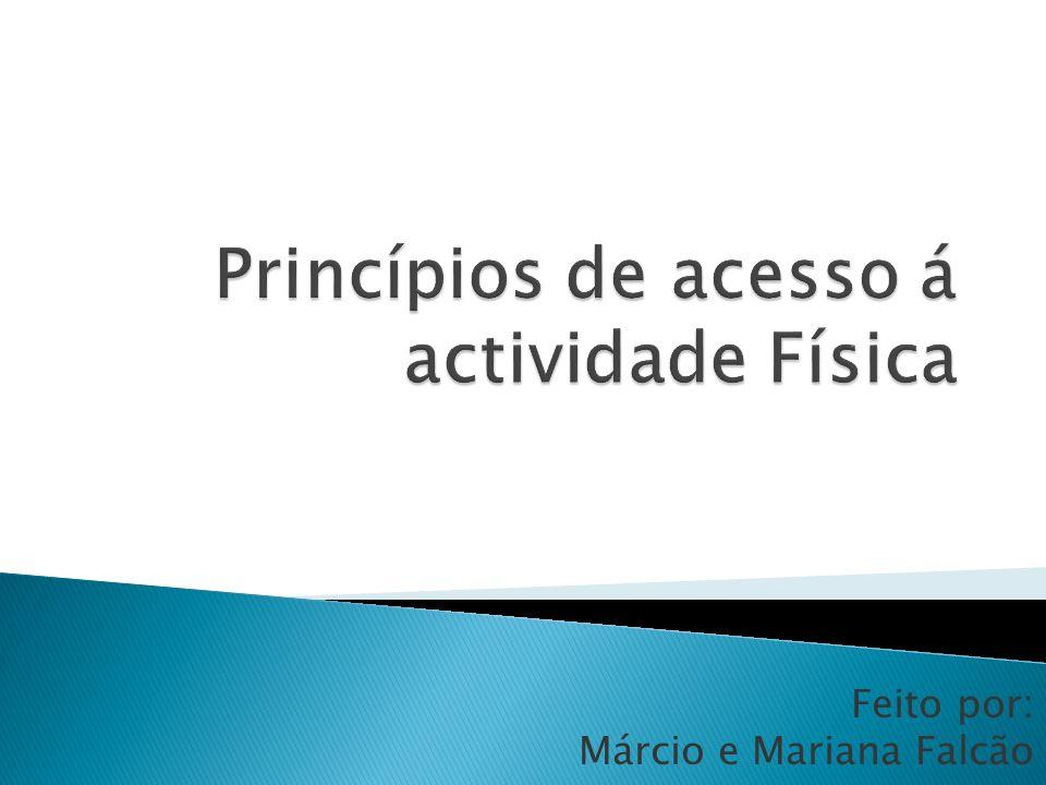Princípios de acesso á actividade Física