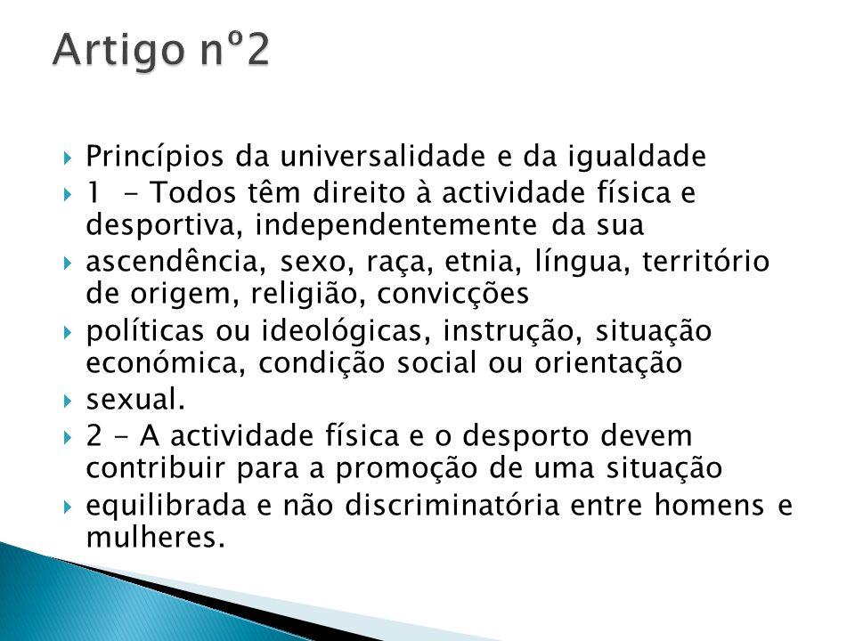 Artigo nº2 Princípios da universalidade e da igualdade