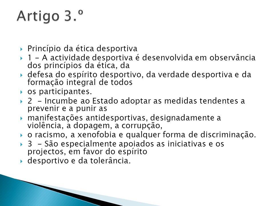 Artigo 3.º Princípio da ética desportiva