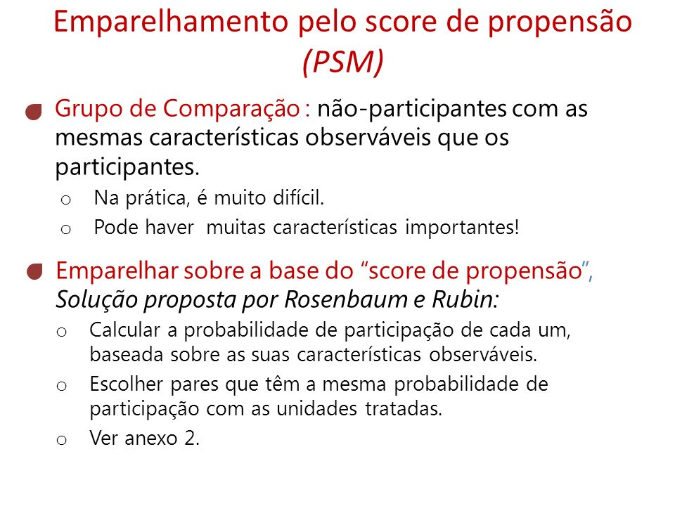 Emparelhamento pelo score de propensão (PSM)